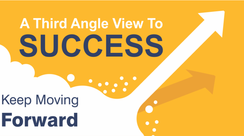 A Third Angle View to Success