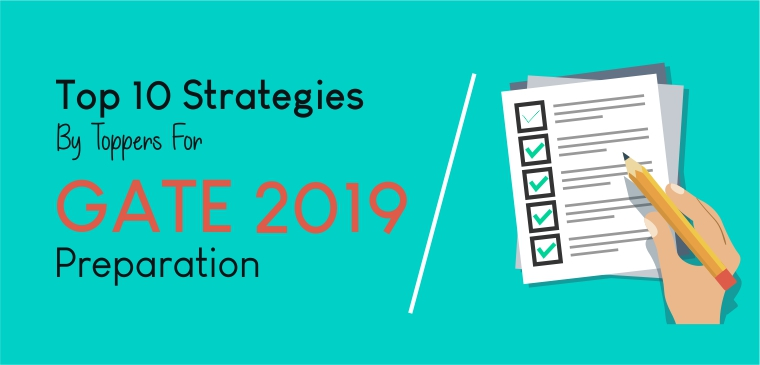 Top 10 Strategies by Toppers for GATE 2019 Preparation