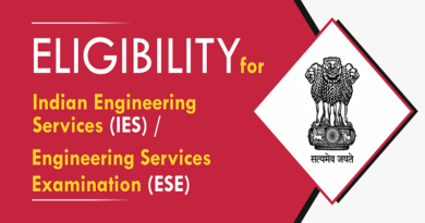 Eligibility for Indian Engineering Services or Engineering Services Examination