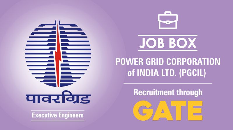 Powergrid Recruitment 2018 – POST of Executive Engineers