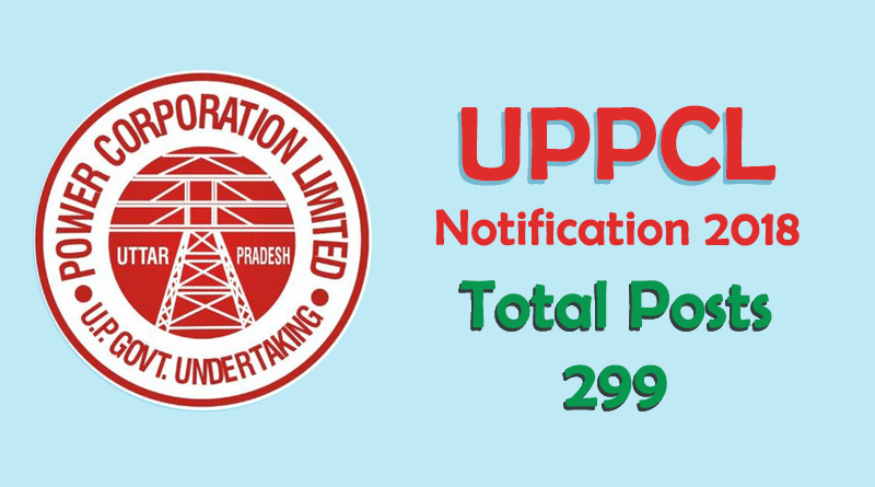 UPPCL Recruitment 2018 - 299 Posts of Assistant Engineer