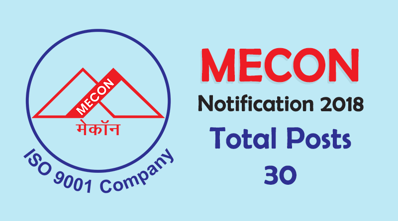 MECON Recruitment 2018 – 30 Posts of Management Trainee
