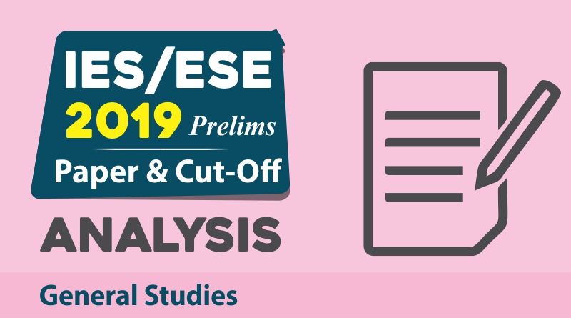 UPSC ESE 2019 General Studies cutoff analysis