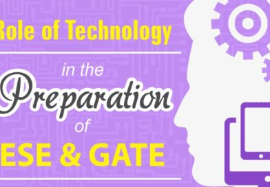 Role of Technology in the Preparation of ESE and GATE