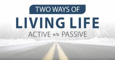 Two Ways of Living Life: Active v/s Passive