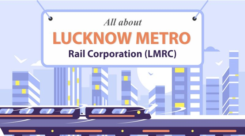 All About Lucknow Metro Rail Corporation (LMRC) Banner
