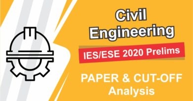 IES/ESE 2020 Prelims | Civil Engineering | PAPER and CUT-OFF Analysis