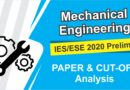 IES/ESE 2020 Prelims Mechanical Engineering Paper and CUT-OFF Analysis